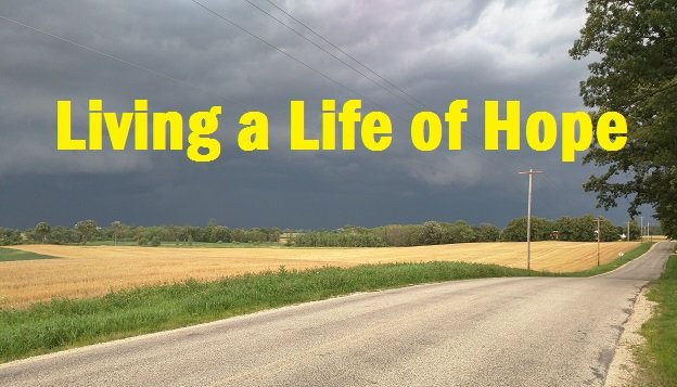 Living a Life of Hope…