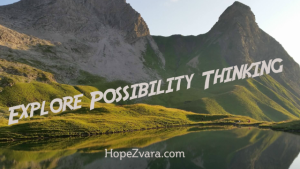 Explore Possibility Thinking