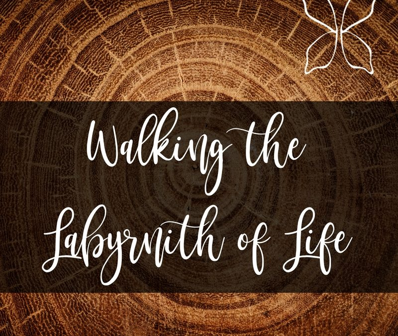 Walking the Labyrnith of Life