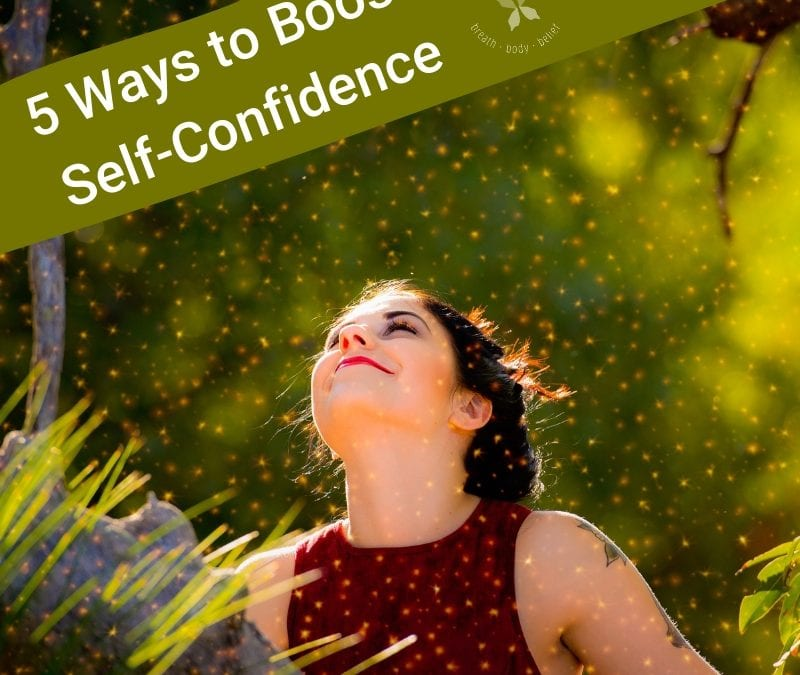 5 Ways to Boost Self-Confidence