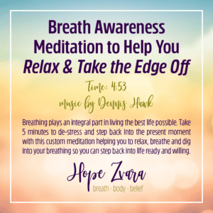 Breath Awareness Meditation Hope Zvara