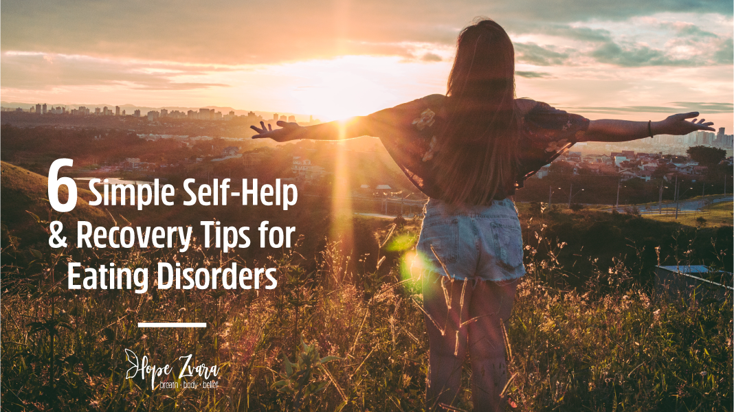 Self-Help Recovery Tips for Eating Disorders