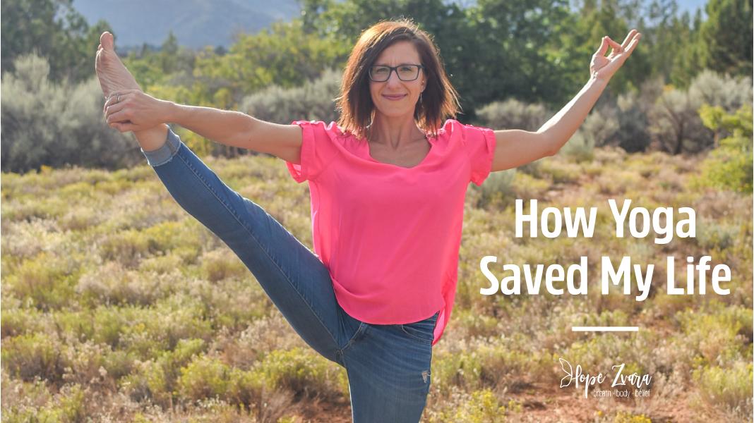 How Yoga Saved My Life