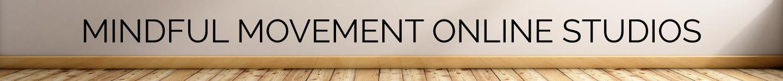 Mindful Movement Online Studio
