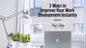 improve work environment