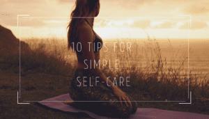 10 tips for simple self care blog post hope zvara