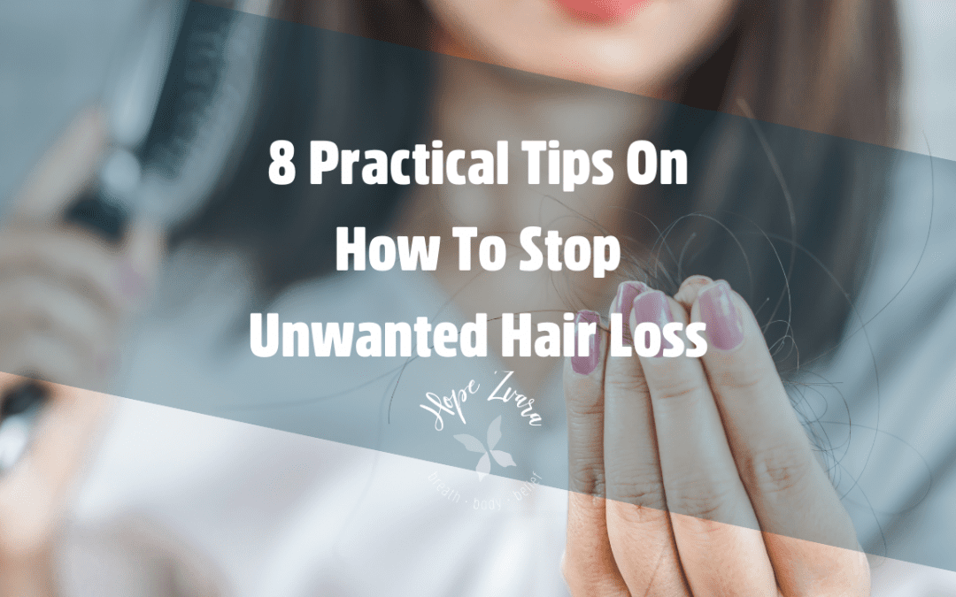 8 Practical Tips On How To Stop Unwanted Hair Loss