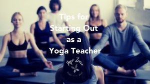 tips for starting out as a yoga teacher hope zvara blog